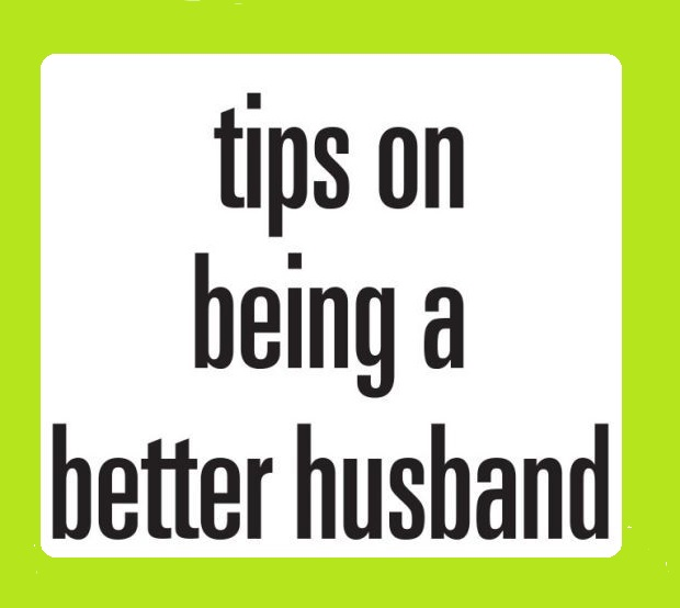 Being A Better Husband – Marrigae -he is with us blog